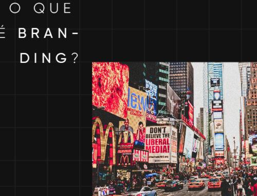 Branding: tudo o que você precisa saber